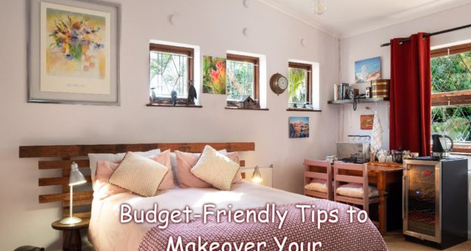 Budget-Friendly Tips to Makeover Your Bedroom